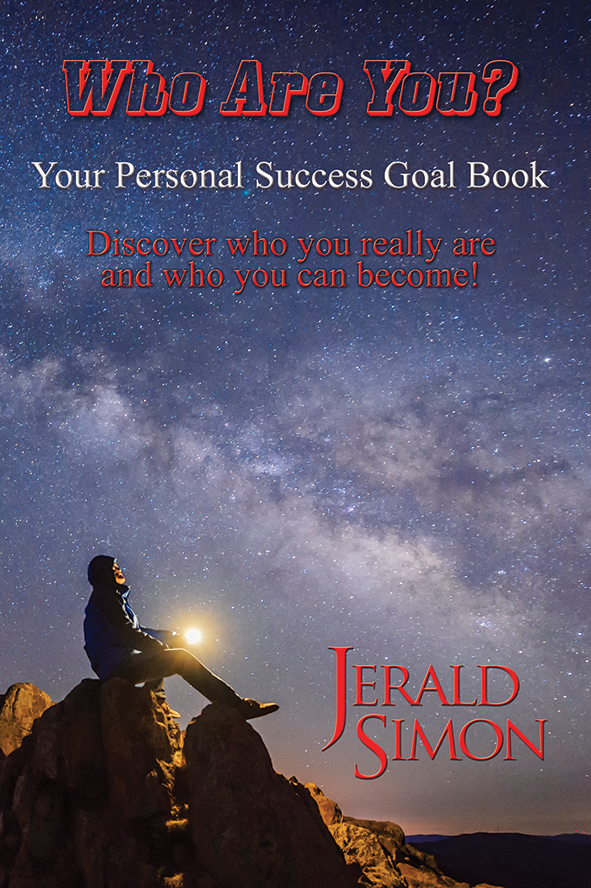 Who Are You? Your personal success goal book by Jerald Simon - published by Music Motivation
